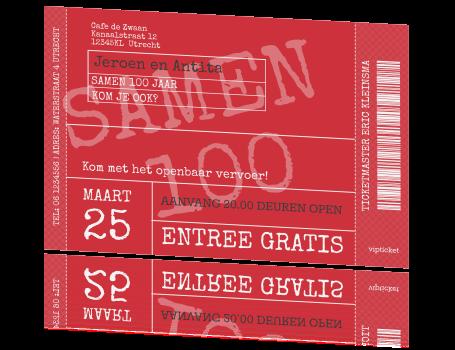 samen 100 jaar Originele uitnodiging samen 100 jaar in ticket vorm rood samen 100 jaar