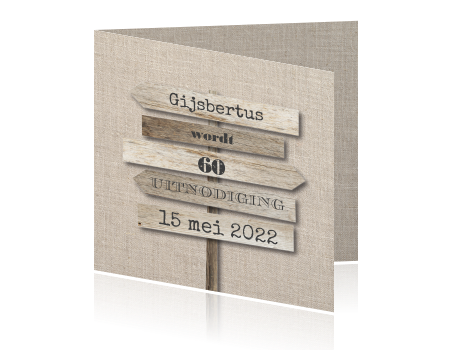 Top Uitnodiging verjaardag man 60 jaar houten wegwijzer @ER64