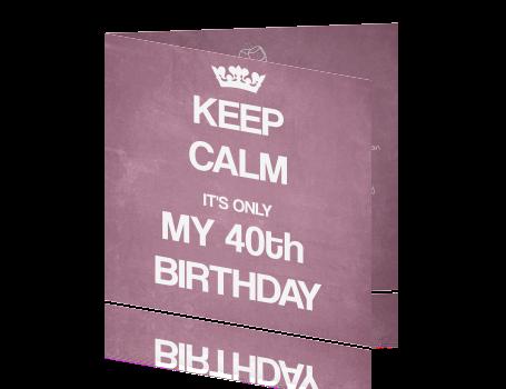 leuke uitnodiging keep calm 40 jaar