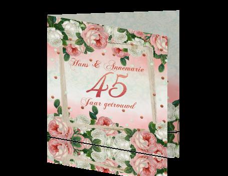 kaart 45 jaar getrouwd Uitnodiging jubileum 45 jaar getrouwd vintage rozen kaart 45 jaar getrouwd